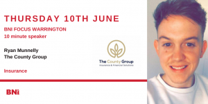 10 Minute Speaker – Ryan Munnelly – The County Group